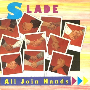 Slade All Join Hands
